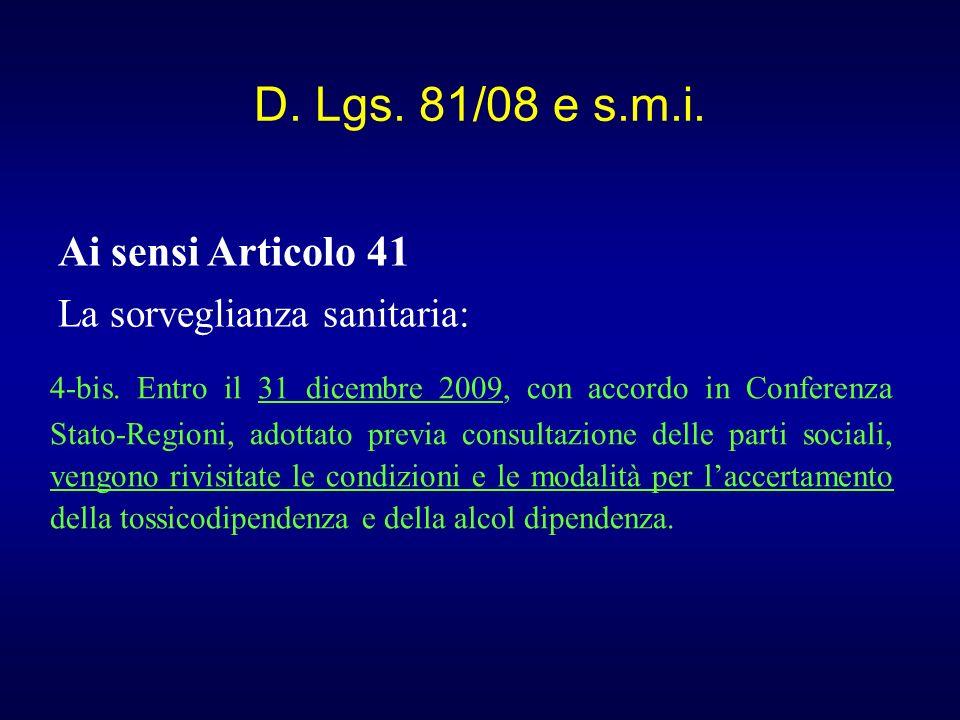 D. Lgs. 81/08 e s.m.i. Ai sensi Articolo 41