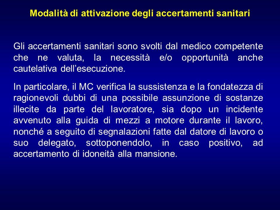 Modalità di attivazione degli accertamenti sanitari