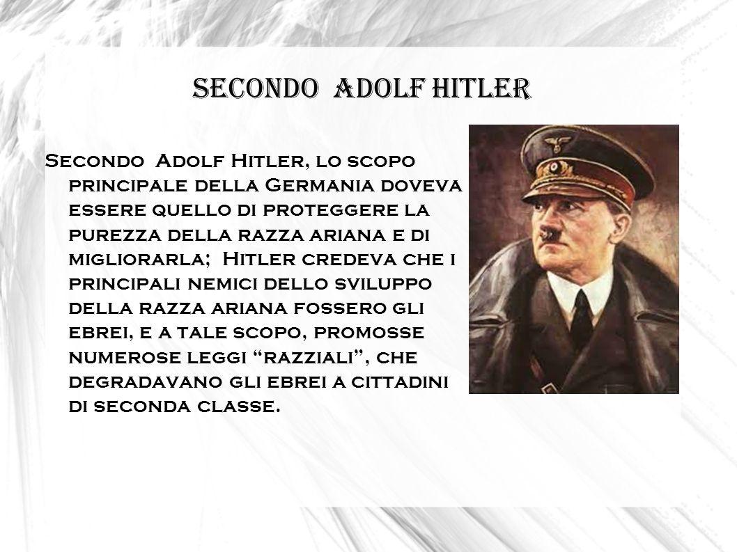 Secondo Adolf Hitler