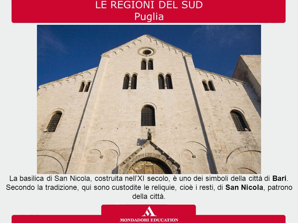 LE REGIONI DEL SUD Puglia