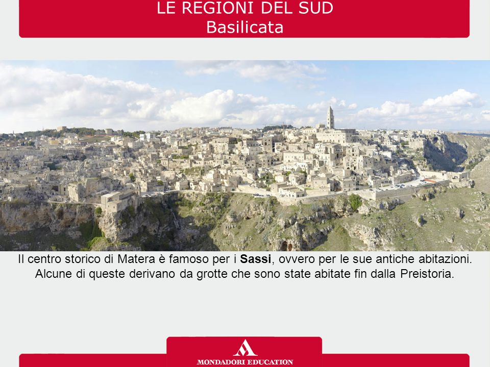 LE REGIONI DEL SUD Basilicata