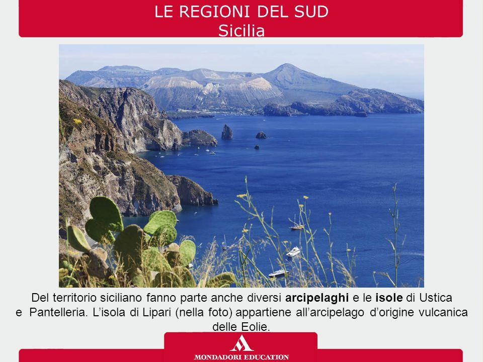 LE REGIONI DEL SUD Sicilia