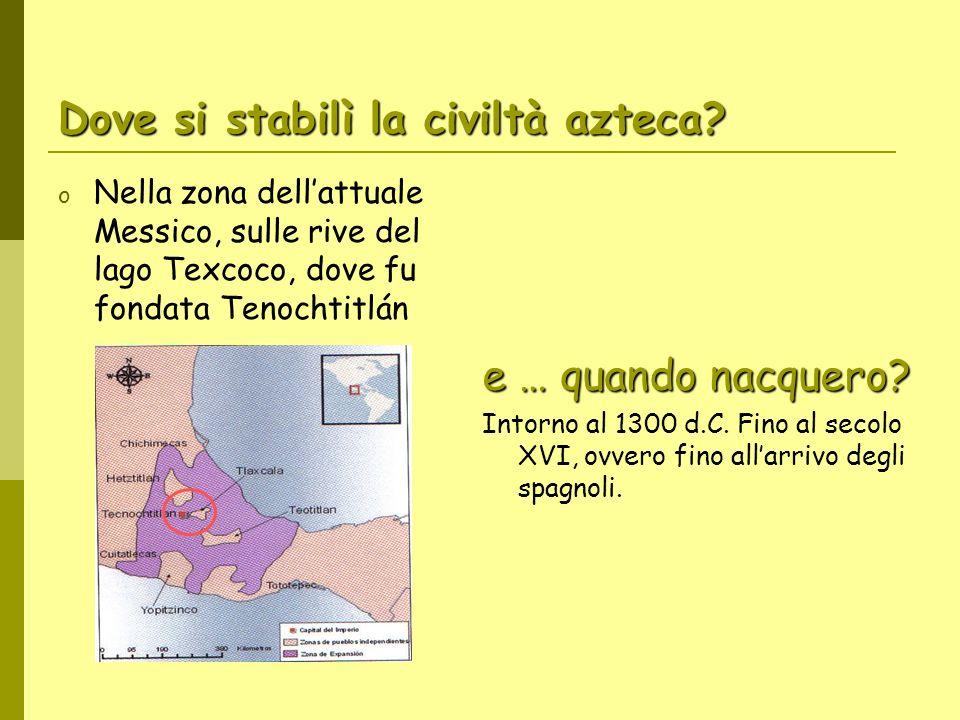 Dove si stabilì la civiltà azteca