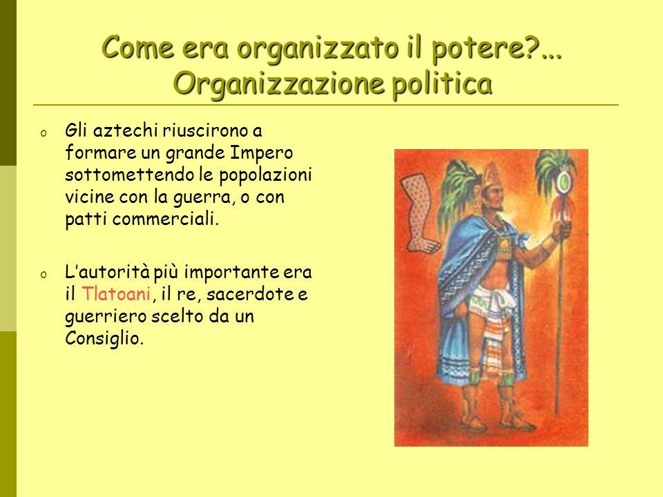 Come era organizzato il potere ... Organizzazione politica