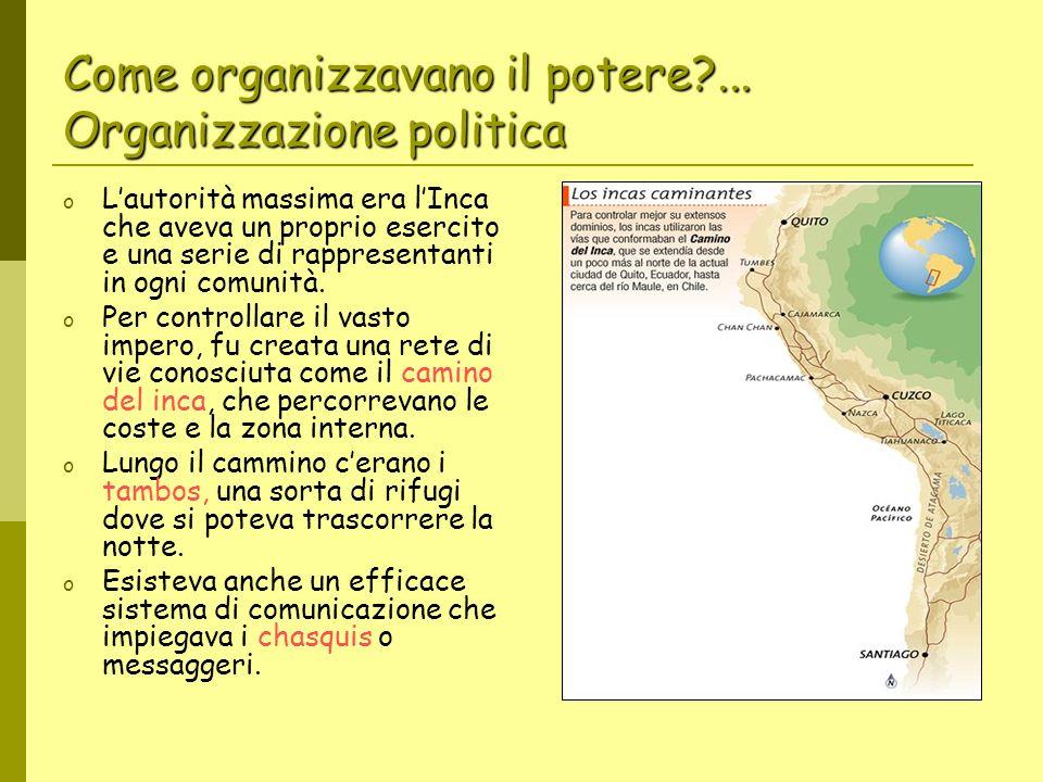 Come organizzavano il potere ... Organizzazione politica