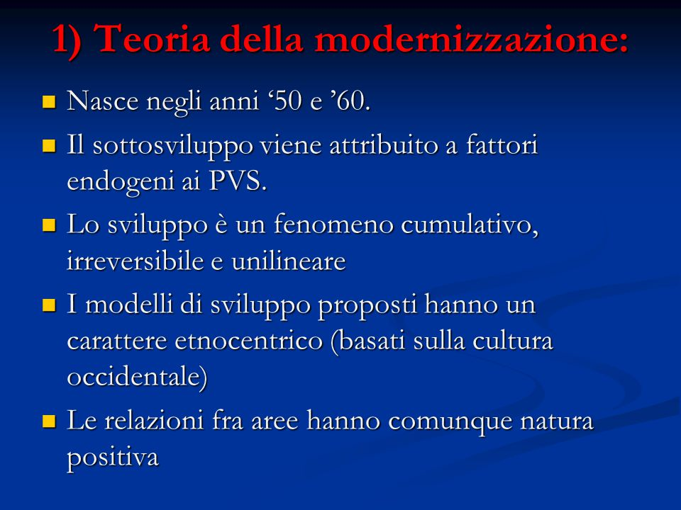 1) Teoria della modernizzazione:
