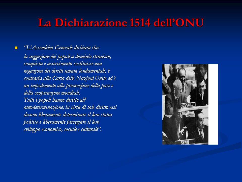 La Dichiarazione 1514 dell'ONU