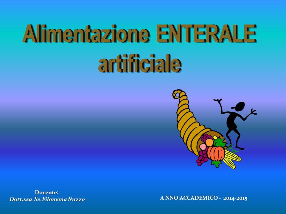 Alimentazione ENTERALE Dott.ssa Sr. Filomena Nuzzo