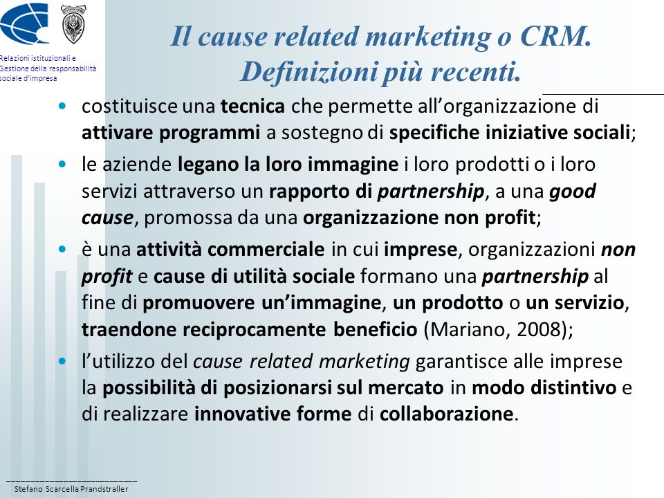 Il cause related marketing o CRM. Definizioni più recenti.