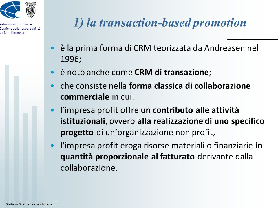 1) la transaction-based promotion