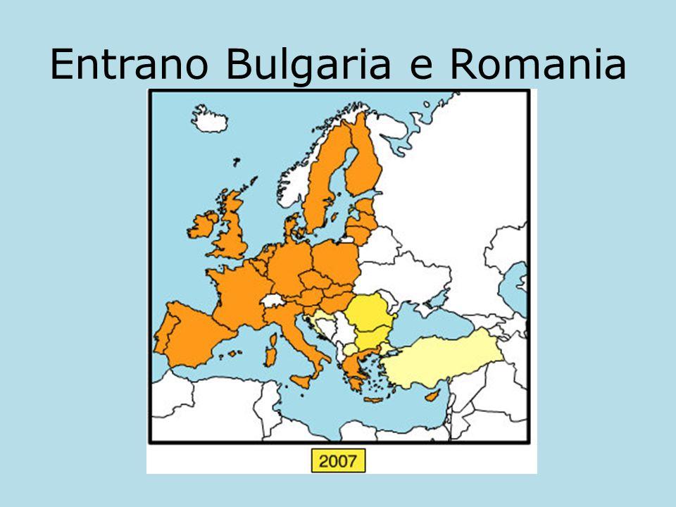Entrano Bulgaria e Romania