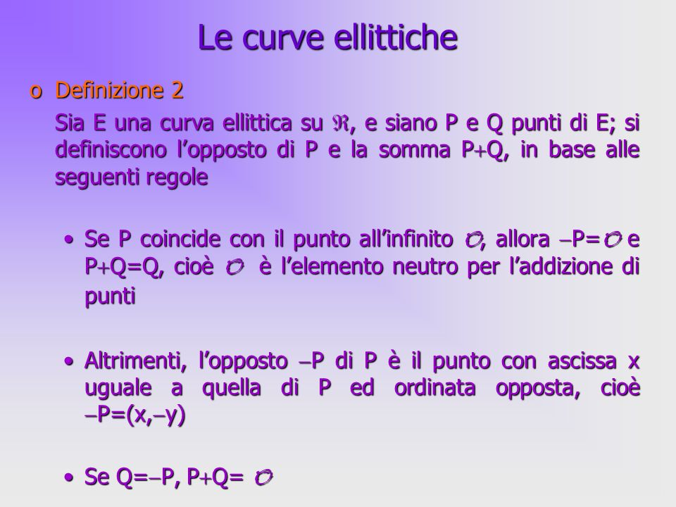 Le curve ellittiche Definizione 2