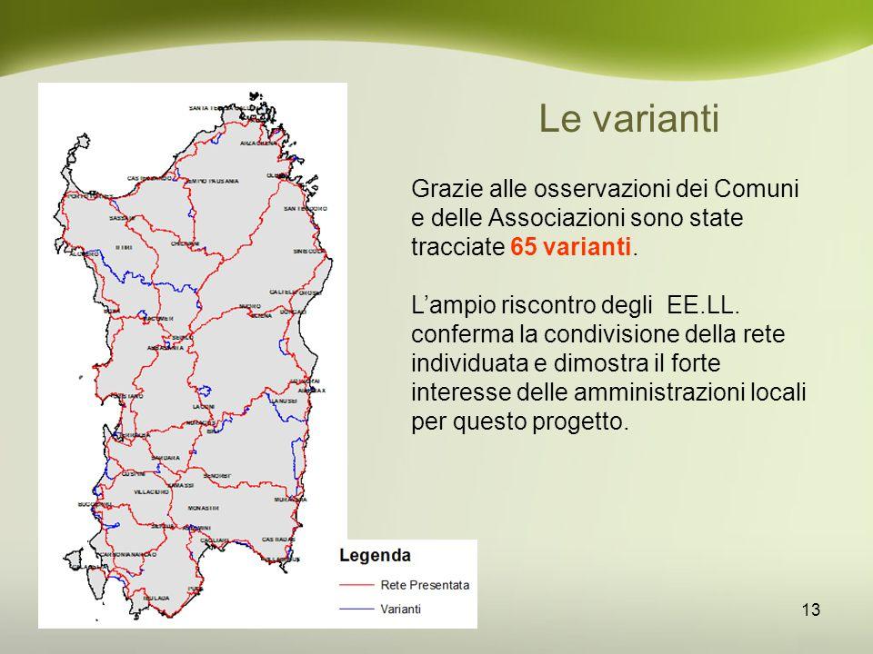 Le varianti Grazie alle osservazioni dei Comuni e delle Associazioni sono state tracciate 65 varianti.
