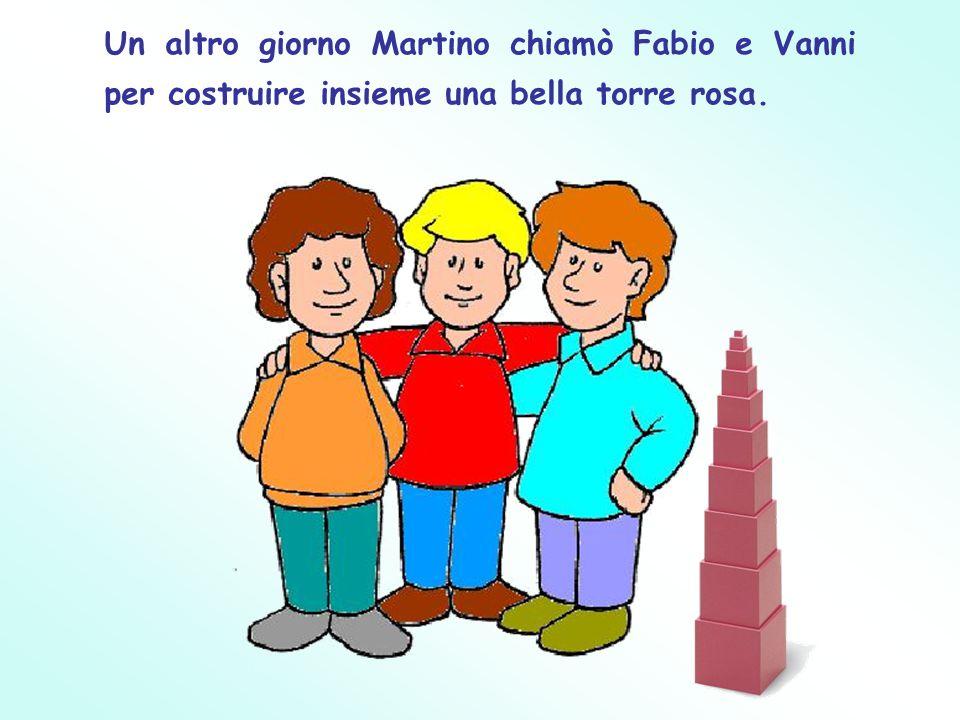 Un altro giorno Martino chiamò Fabio e Vanni per costruire insieme una bella torre rosa.