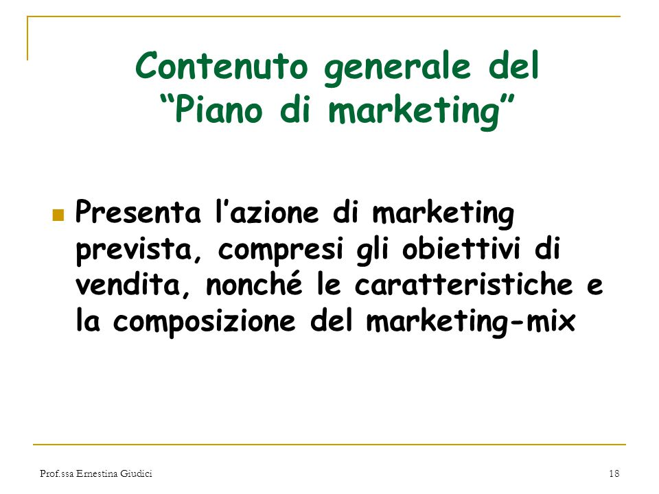 Contenuto generale del Piano di marketing