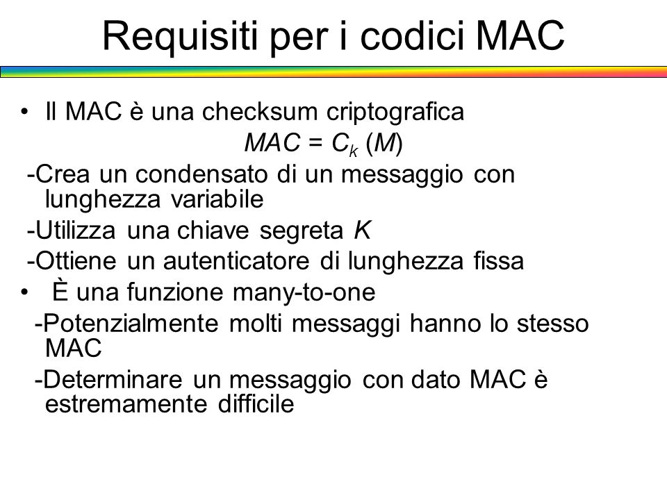 Requisiti per i codici MAC