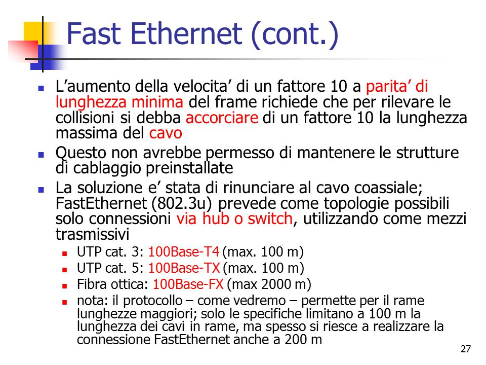 Fast Ethernet (cont.)