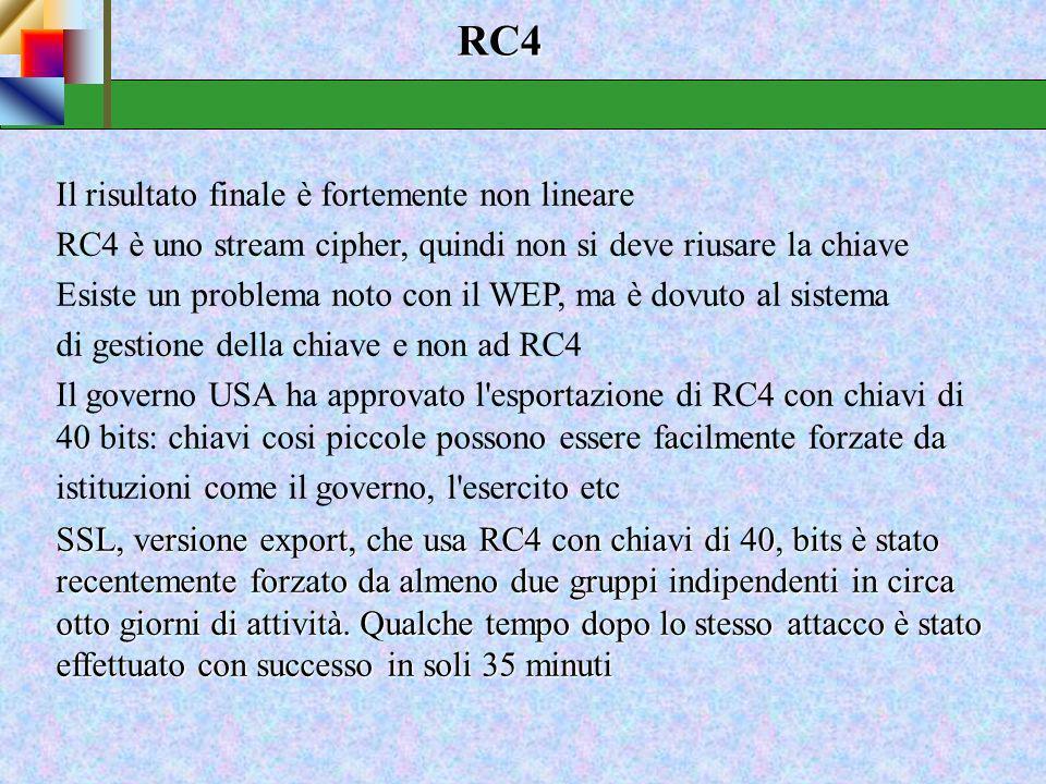 RC4 Il risultato finale è fortemente non lineare