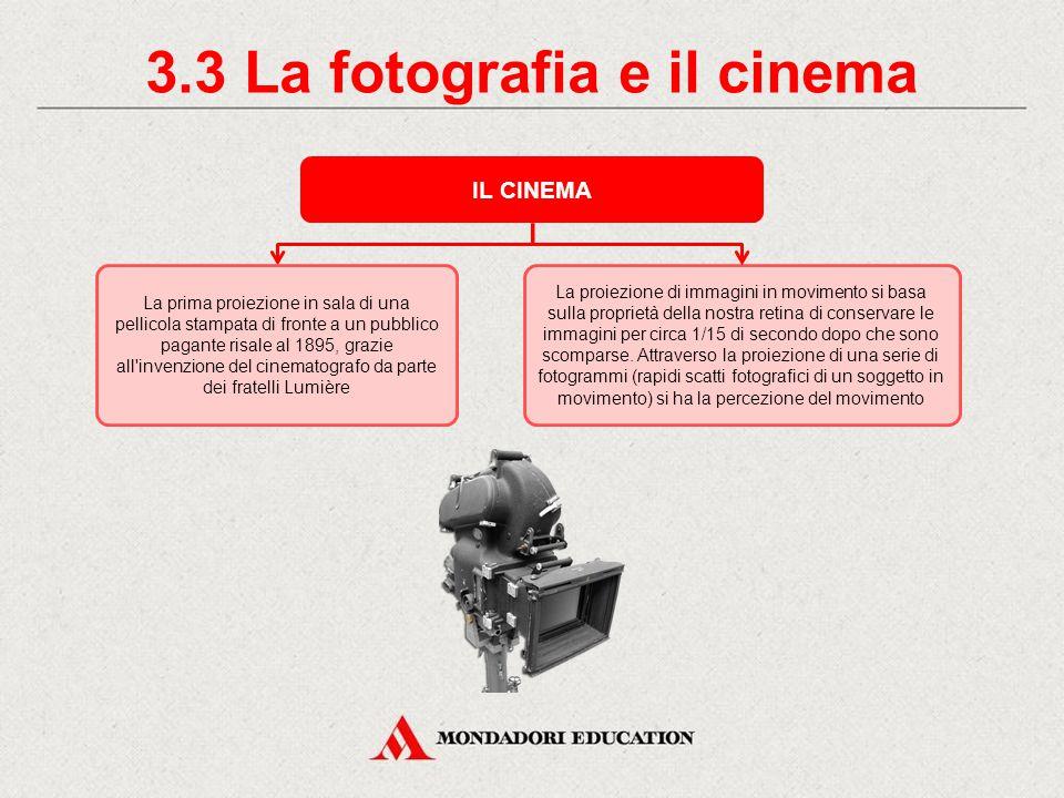 3.3 La fotografia e il cinema