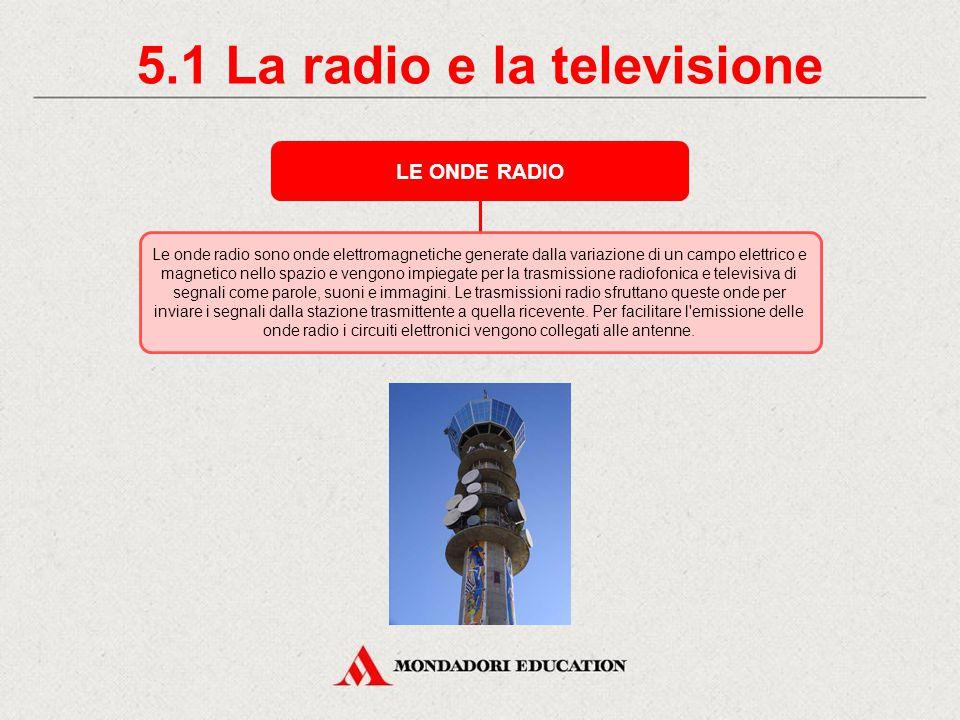 5.1 La radio e la televisione