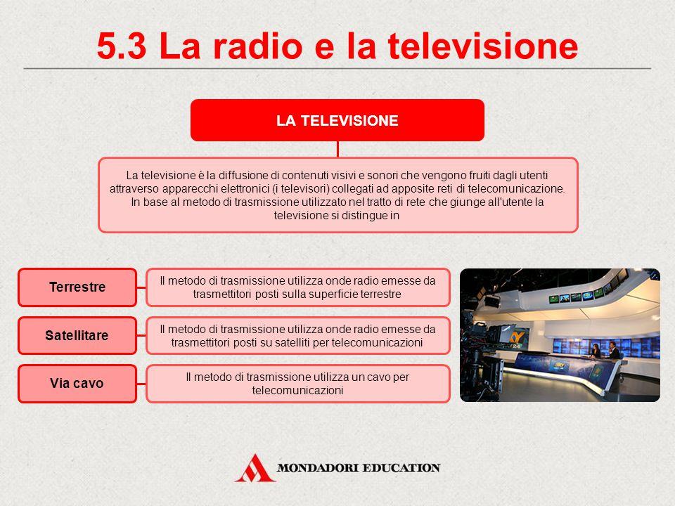5.3 La radio e la televisione