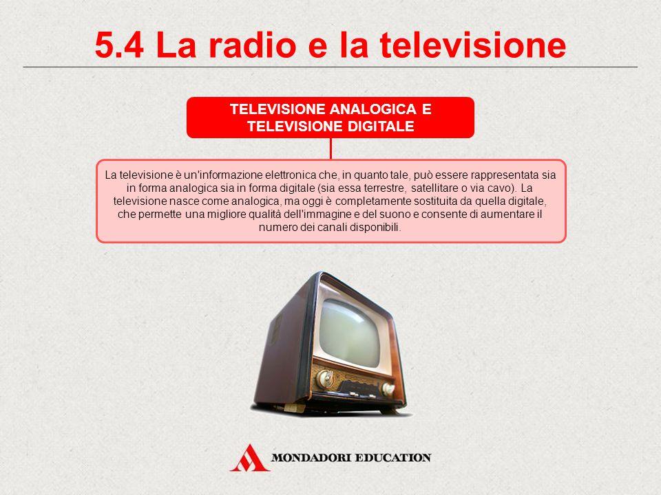 5.4 La radio e la televisione