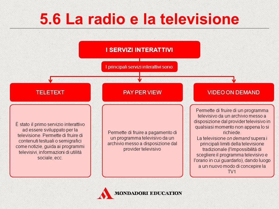 5.6 La radio e la televisione