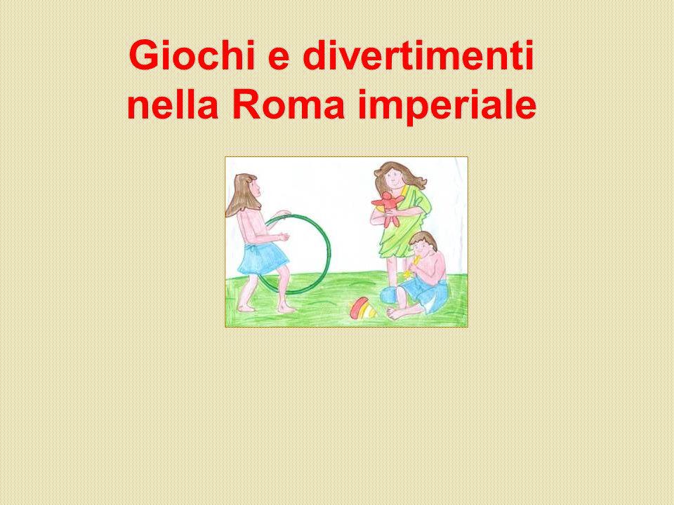 Giochi e divertimenti nella Roma imperiale