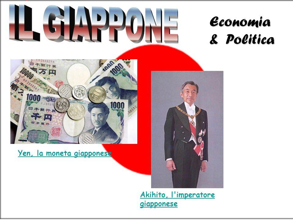 IL GIAPPONE Economia& Politica Yen, la moneta giapponese