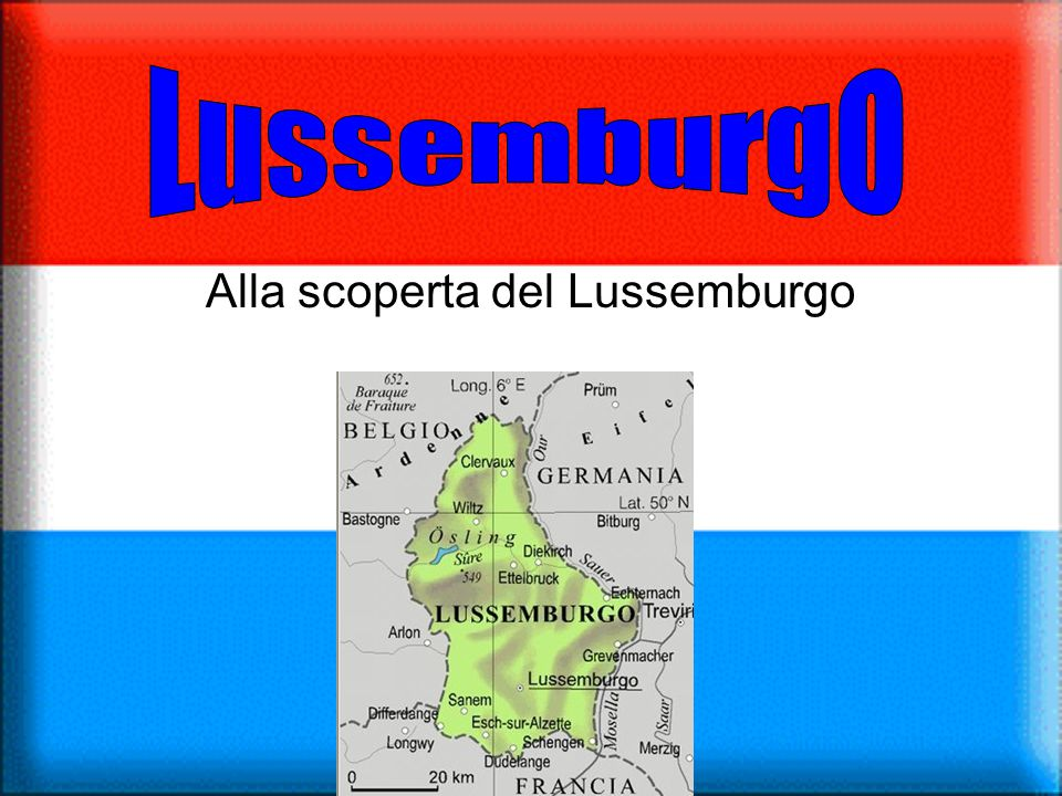 Alla scoperta del Lussemburgo