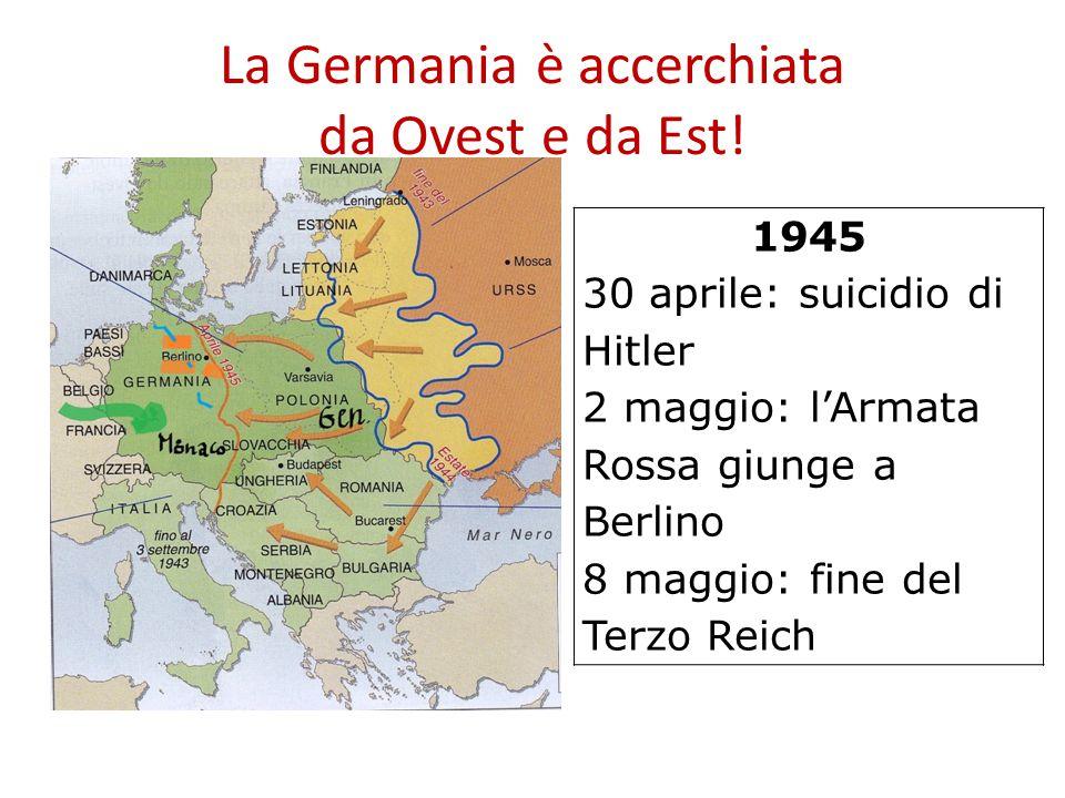 La Germania è accerchiata da Ovest e da Est!