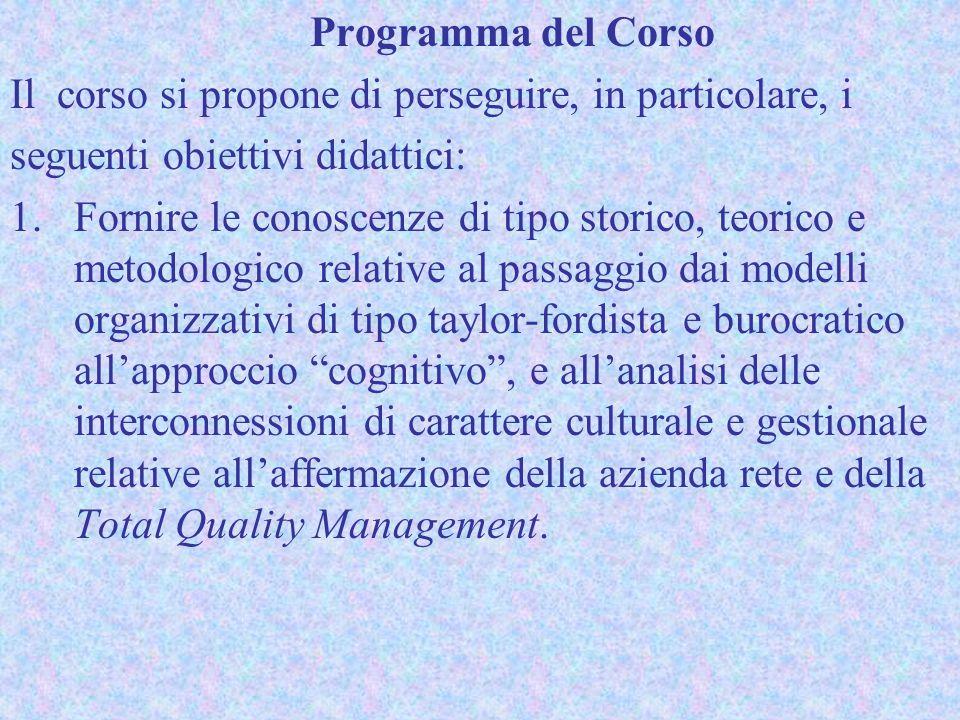 Programma del Corso Il corso si propone di perseguire, in particolare, i. seguenti obiettivi didattici: