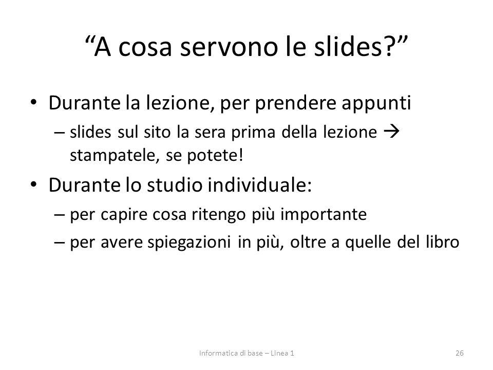 A cosa servono le slides