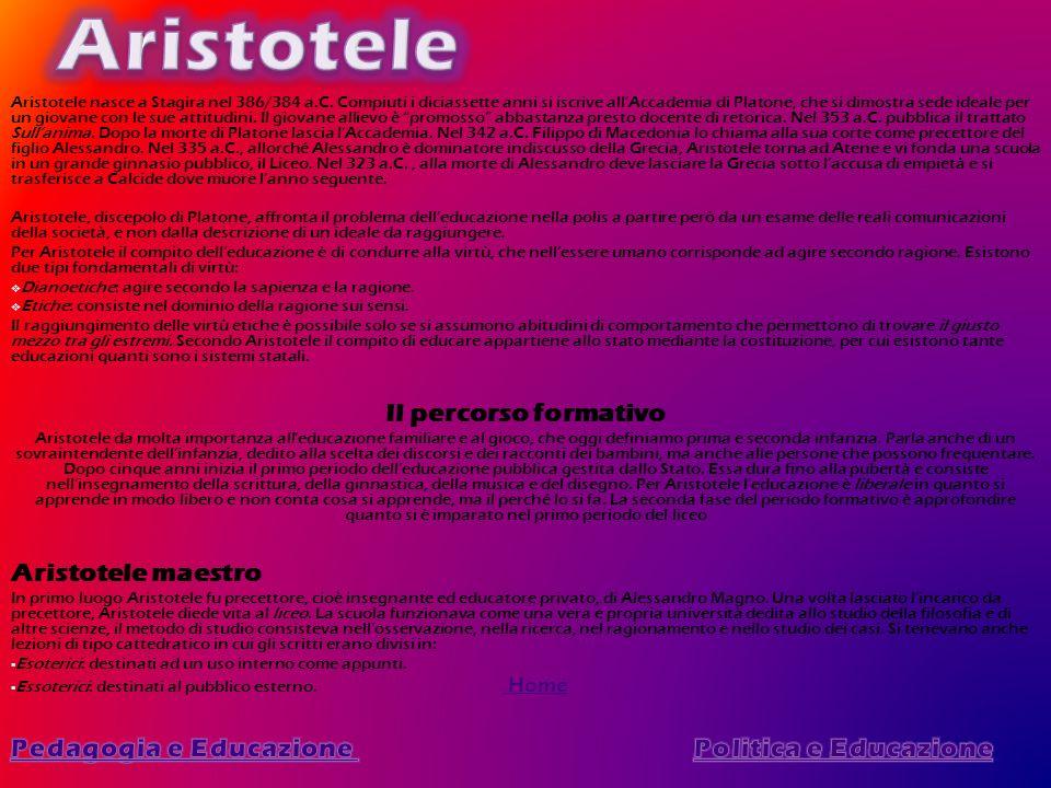 Aristotele Il percorso formativo Aristotele maestro
