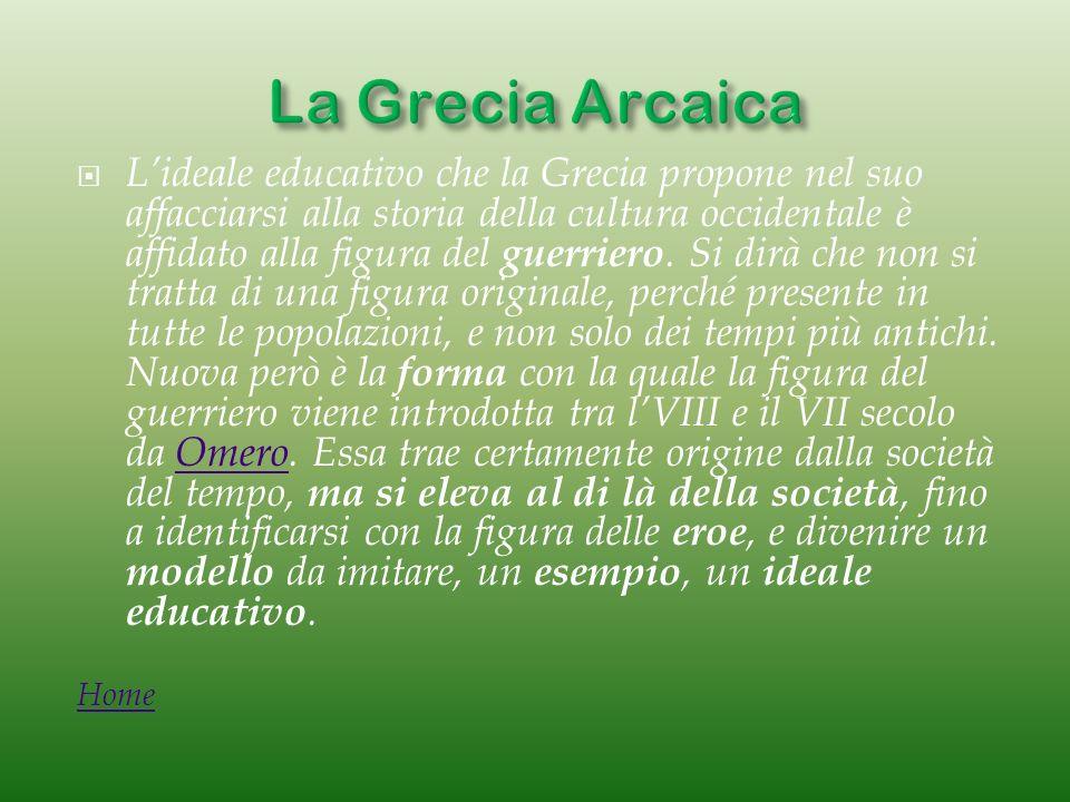 La Grecia Arcaica