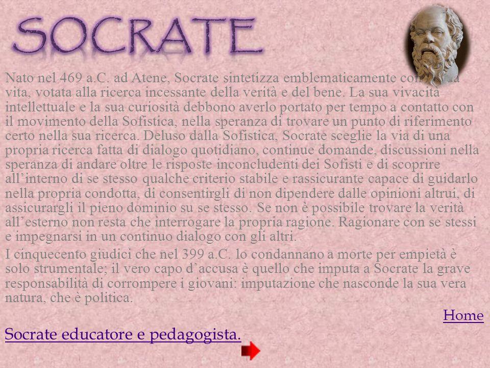SOCRATE Socrate educatore e pedagogista.