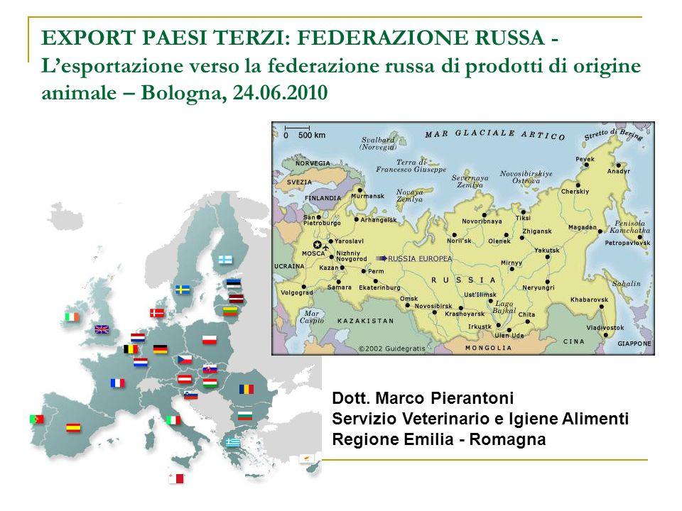 EXPORT PAESI TERZI: FEDERAZIONE RUSSA - L'esportazione verso la federazione russa di prodotti di origine animale – Bologna, 24.06.2010