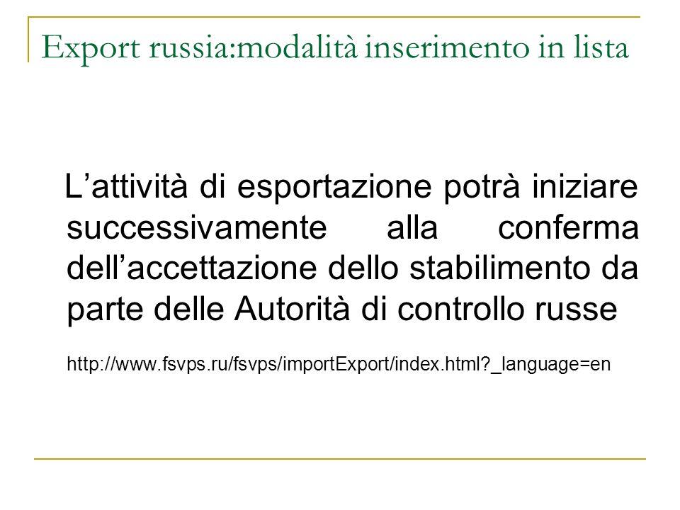 Export russia:modalità inserimento in lista