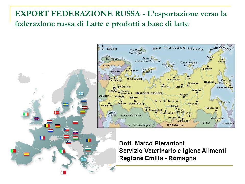 EXPORT FEDERAZIONE RUSSA - L'esportazione verso la federazione russa di Latte e prodotti a base di latte