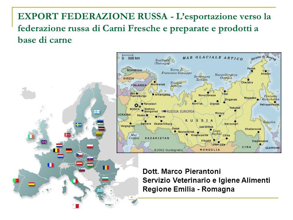 EXPORT FEDERAZIONE RUSSA - L'esportazione verso la federazione russa di Carni Fresche e preparate e prodotti a base di carne