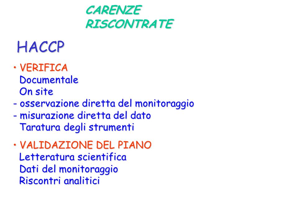HACCP CARENZE RISCONTRATE VERIFICA Documentale On site