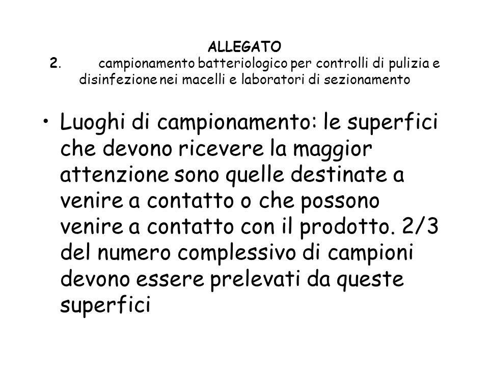 ALLEGATO 2. campionamento batteriologico per controlli di pulizia e disinfezione nei macelli e laboratori di sezionamento