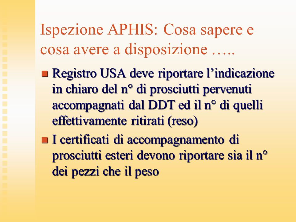 Ispezione APHIS: Cosa sapere e cosa avere a disposizione …..