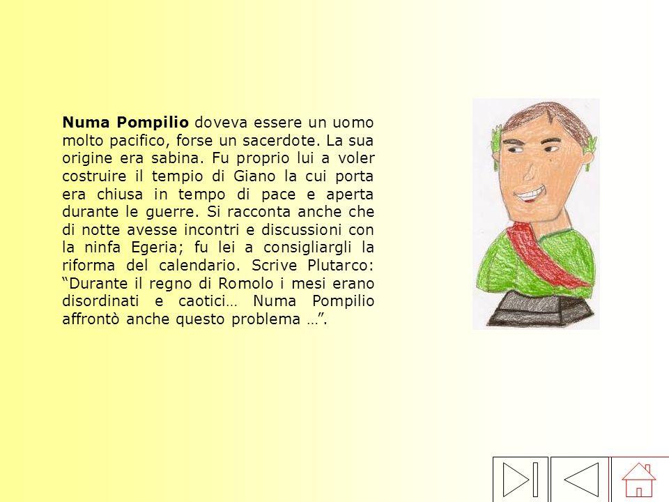 Numa Pompilio doveva essere un uomo molto pacifico, forse un sacerdote