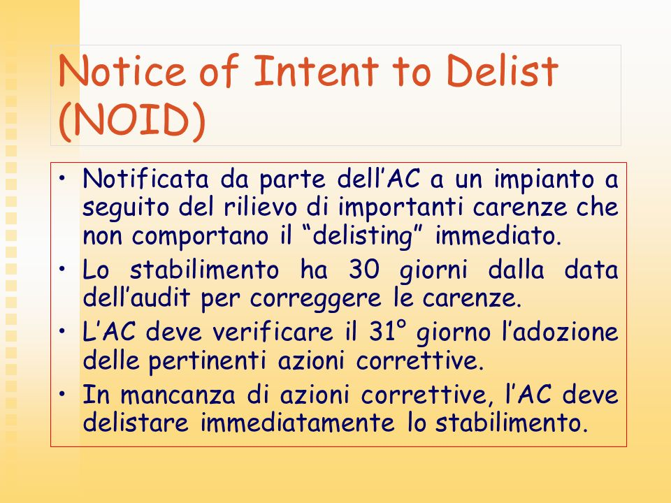 Notice of Intent to Delist (NOID)