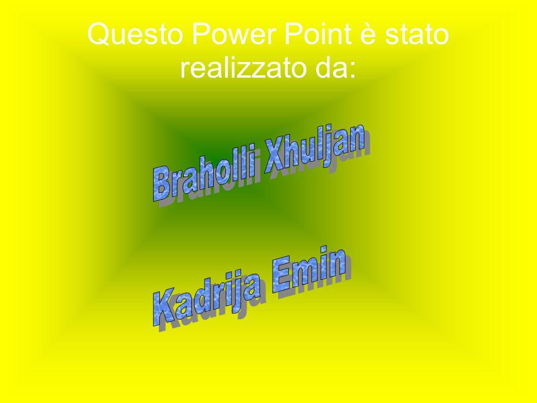 Questo Power Point è stato realizzato da: