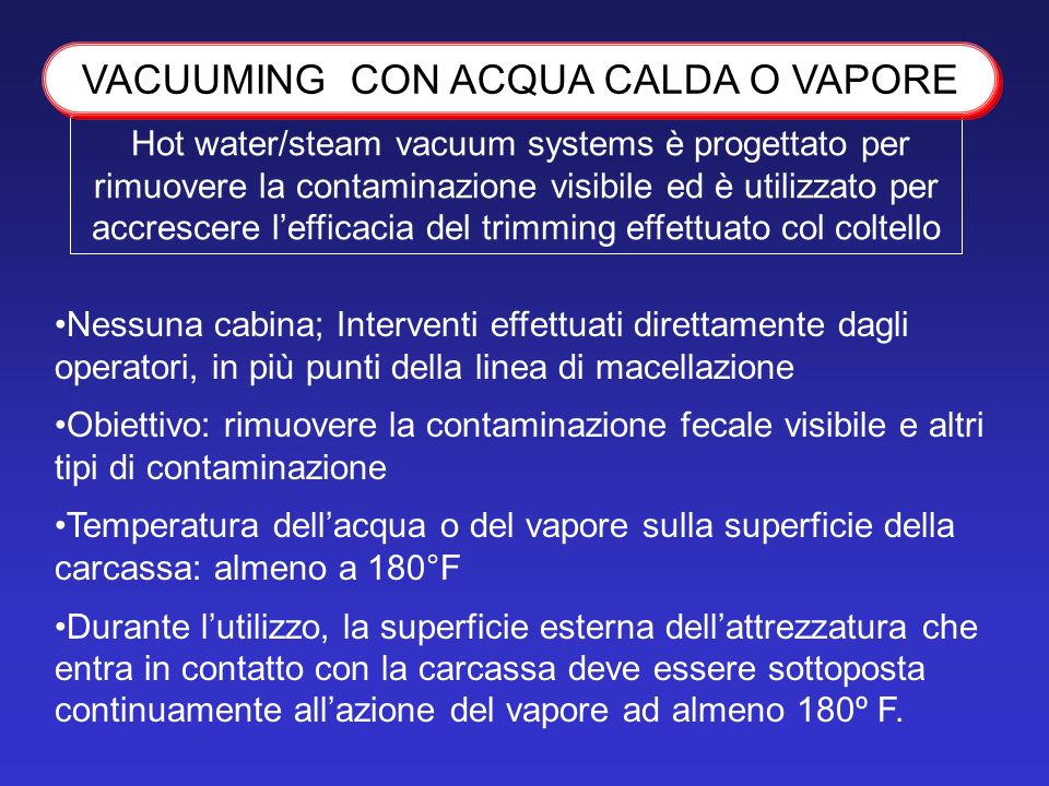VACUUMING CON ACQUA CALDA O VAPORE