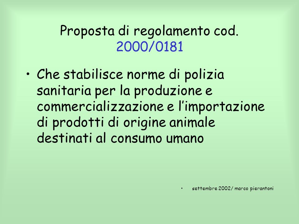Proposta di regolamento cod. 2000/0181
