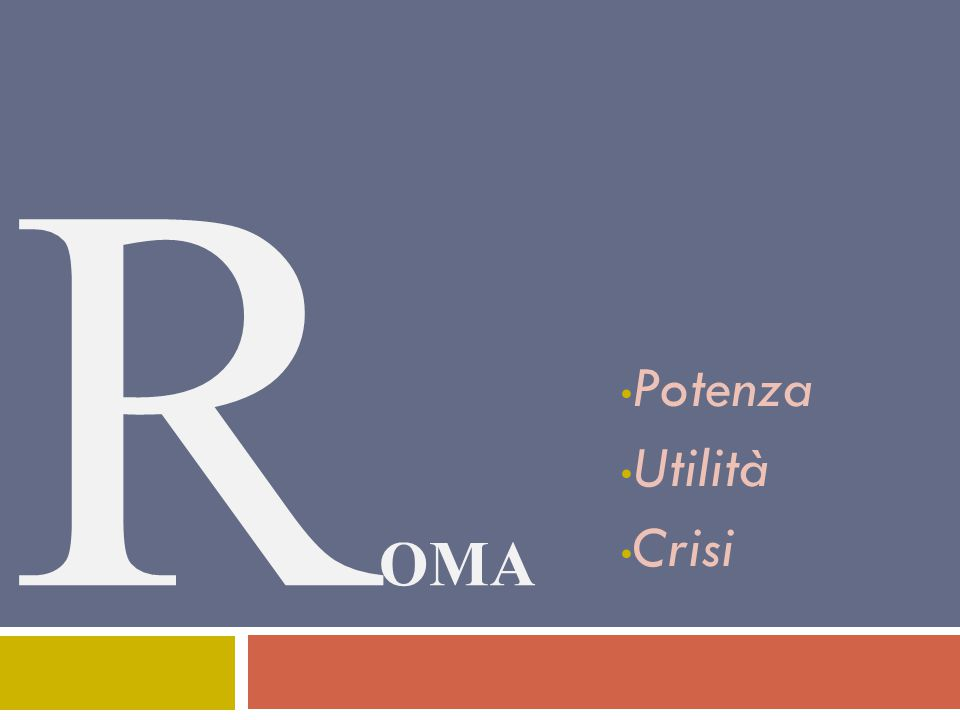 Potenza Utilità Crisi ROMA