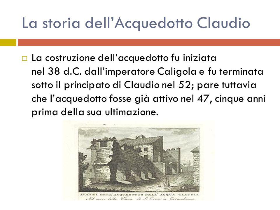 La storia dell'Acquedotto Claudio